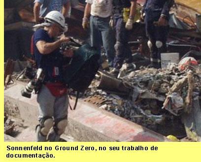 Sonnenfeld no Ground Zero, durante o seu trabalho de documenta��o.