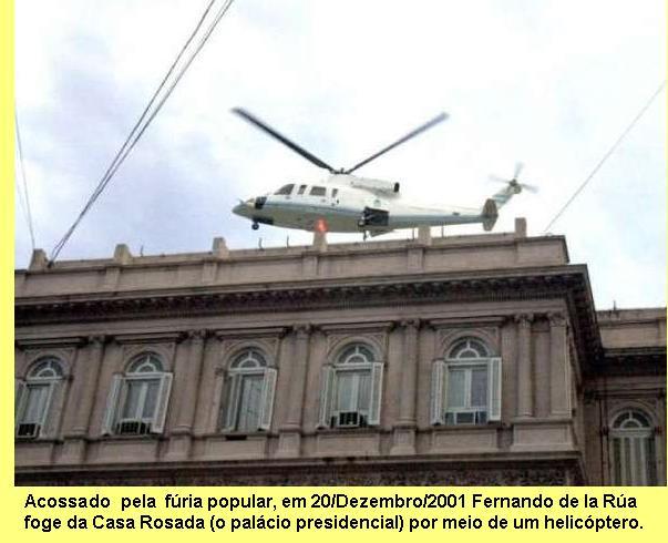 O povo argentino põe em fuga o presidente ao serviço do FMI.
