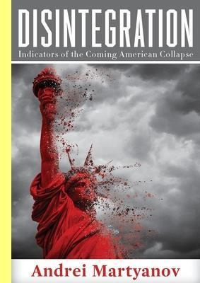 'Disintegration', de Andrei Martyanov.
