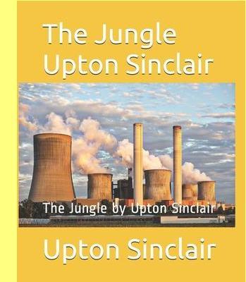 A selva, de Upton Sinclair.